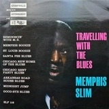 Travelling with the Blues - Memphis Slim