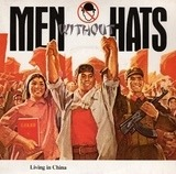 Living In China - Men Without Hats