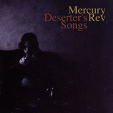 Deserter's Songs - Mercury Rev