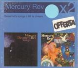 Deserter's Songs / All Is Dream - Mercury Rev