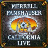 California Live - Merrell Fankhauser