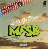 Let's Go Disco / MFSB - Mfsb