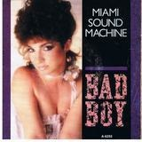 Bad boy - Miami Sound Machine