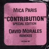 Contribution (Special Edition) (David Morales Remixes) - Mica Paris