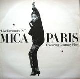 Like Dreamers Do - Mica Paris