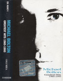 Greatest Hits (1985 - 1995) - Michael Bolton