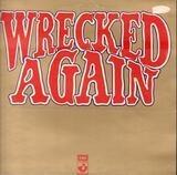 Wrecked Again - Michael Chapman