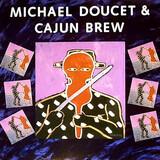 michael Doucet and cajun brew