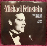 What Chance Do I Have With Love? - Michael Feinstein