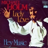 Lady Love / Hey Music - Michael Holm