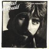 I Keep Forgettin' - Michael McDonald