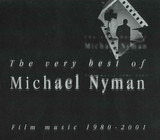 The Very Best Of Michael Nyman - Film Music 1980-2001 - Michael Nyman