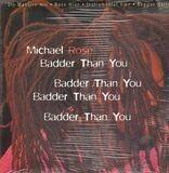 Badder Than You - Michael Rose