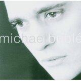 Michael Bublé - Michael Bublé
