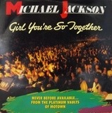 Girl You're So Together - Michael Jackson