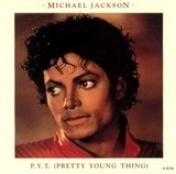 P.Y.T. (Pretty Young Thing) - Michael Jackson