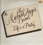 Life's a Party - The Michael Zager Band