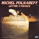 Lettre A France - Michel Polnareff