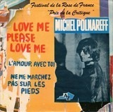Love Me, Please Love Me - Michel Polnareff