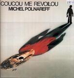 Coucou Me Revoilou - Michel Polnareff