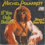 If You Only Believe - Michel Polnareff