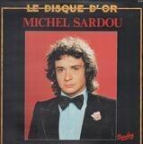 Le Disque D'Or - Michel Sardou