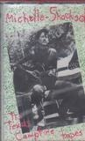 The Texas Campfire Tapes - Michelle Shocked