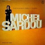 Enregistrement Public A L'Olympia - Michel Sardou