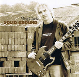 Solid Ground - Mick Clarke