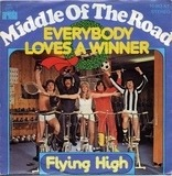 Everybody Loves A Winner - Middle Of The Road