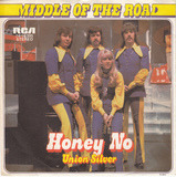Honey No - Middle Of The Road