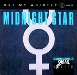 Wet My Whistle - Midnight Star