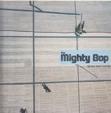 Spin my Hits - Mighty Bop