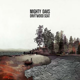 Driftwood Seat Ltd.Ed.(10''+cd) - Mighty Oaks