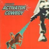 Activator Cowboy - Mike Ladd