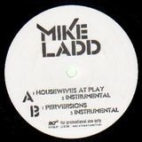 Housewives at Play - Mike Ladd