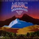 Music Wonderland - Mike Oldfield