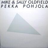 Pekka Pohjola - Mike & Sally Oldfield