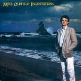 Incantations - Mike Oldfield