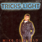 Tricks Of The Light - Mike Oldfield