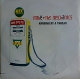 Hanging By A Thread - Mike & The Mechanics