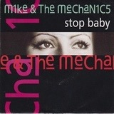 Stop Baby - Mike & The Mechanics
