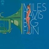 Big Fun - Miles Davis
