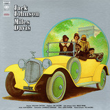 Jack Johnson - Miles Davis