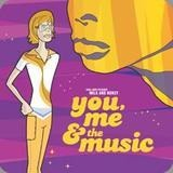 You, Me & The Music - Milk & Honey