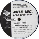 Free Your Mind - Milk Inc.
