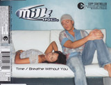 Time / Breathe Without You - Milk Inc.