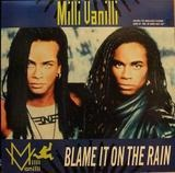 Blame It On The Rain - Milli Vanilli