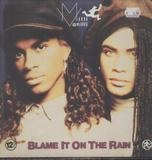 Blame It On The Rain - Milli Vanilli