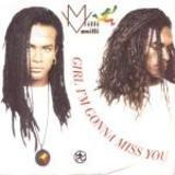 Girl I'm Gonna Miss You - Milli Vanilli